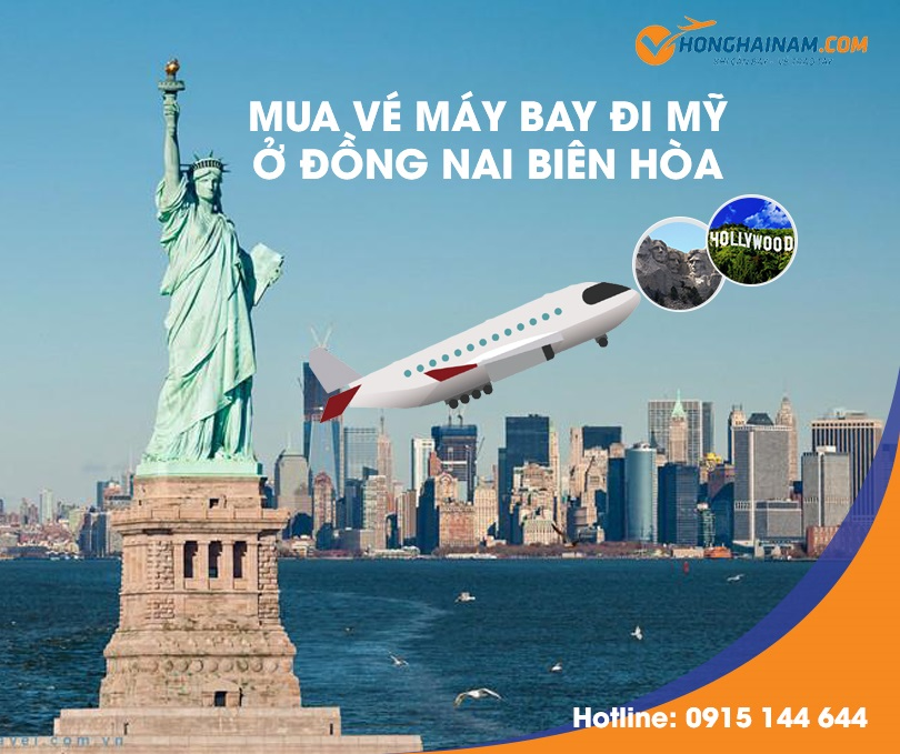 Đại lý vé máy bay đi Mỹ ở Đồng Nai