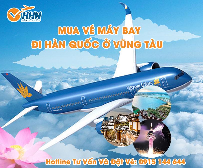 Cập nhật giá Vé máy bay từ Vũng Tàu đi Hàn Quốc
